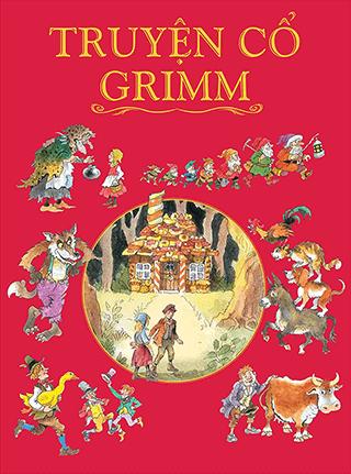 Truyện cổ Grimm - Truyện cổ tích thế giới chọn lọc