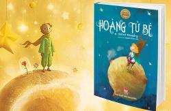 Hoàng tử bé - một cuốn sách ẩn mình trong lối kể trẻ con